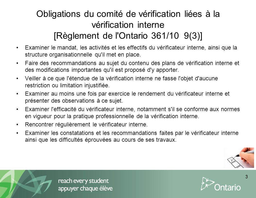 Obligations du comité de vérification liées à la vérification interne [Règlement de l Ontario 361/10 9(3)]